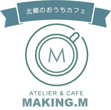 Atelier & Cafe MAKING.M
